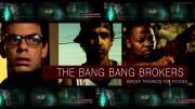 The Bang Bang Brokers